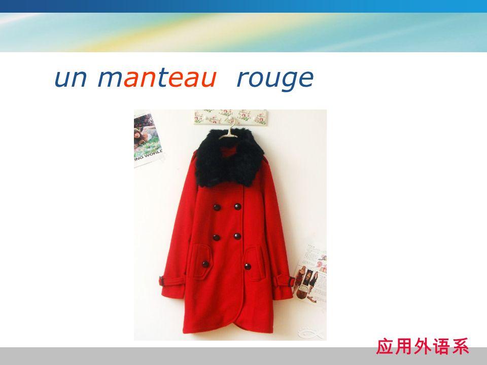 un manteau rouge