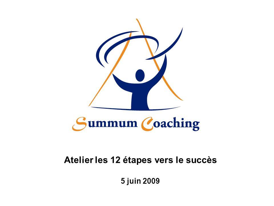 Atelier les 12 étapes vers le succès 5 juin 2009