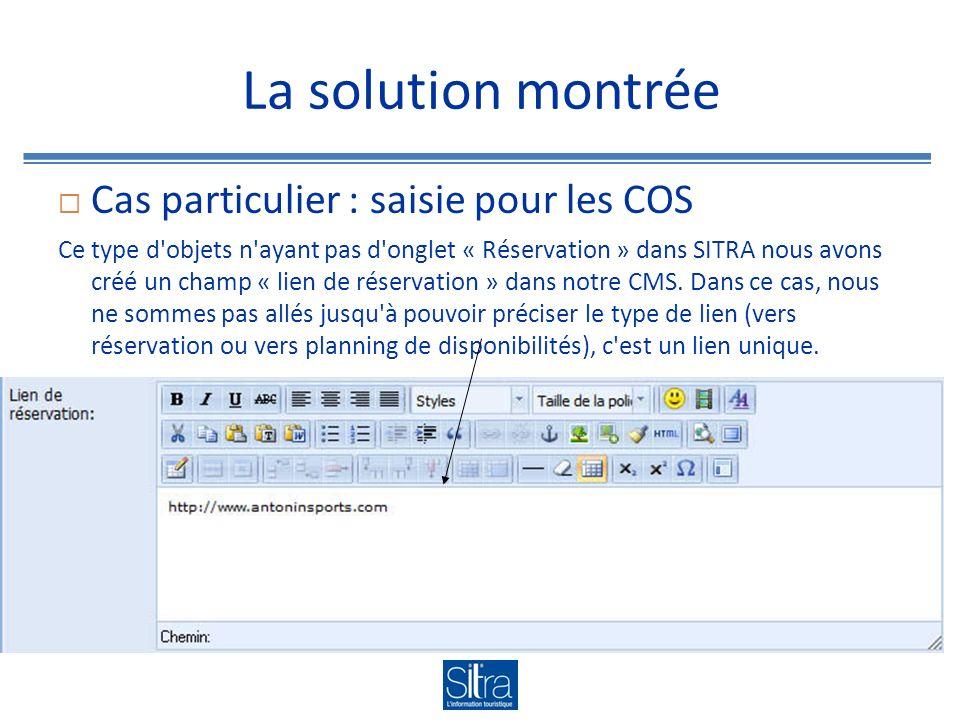 La solution montrée Requête et résultats en ligne Si l adresse de réservation est saisie dans l onglet « Réservation » de SITRA ou dans le champ « Lien de réservation » dans le CMS ET que la destination de ce lien est définie dans le champ « Compléments » des adresses URL de l onglet « Réservation » de SITRA ET que le critère « Réservation en ligne » est coché dans la partie « Typologie promo SITRA » de l onglet « Gestion » ALORS