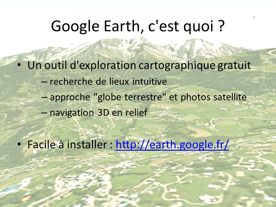 Google Earth, c'est quoi ? Un outil d'exploration cartographique gratuit – recherche de lieux intuitive – approche