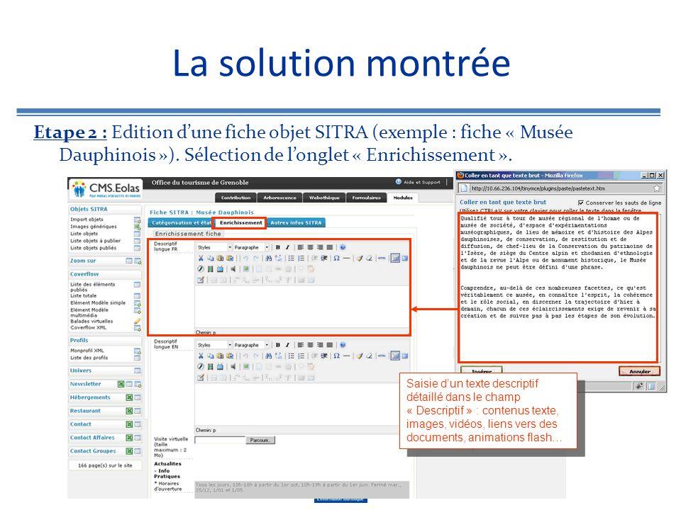La solution montrée Etape 2 : Edition dune fiche objet SITRA (exemple : fiche « Musée Dauphinois »). Sélection de longlet « Enrichissement ». Saisie d