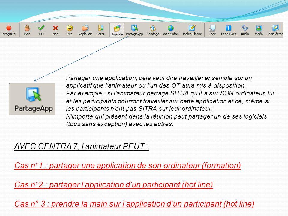 Partager une application, cela veut dire travailler ensemble sur un applicatif que lanimateur ou lun des OT aura mis à disposition. Par exemple : si l
