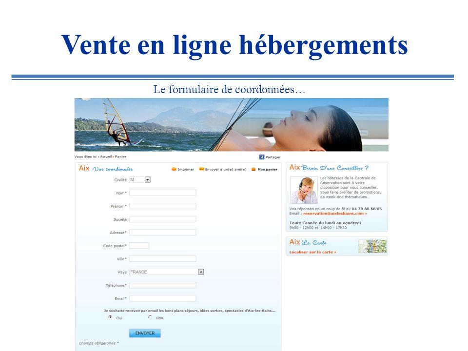 Vente en ligne hébergements La validation finale…
