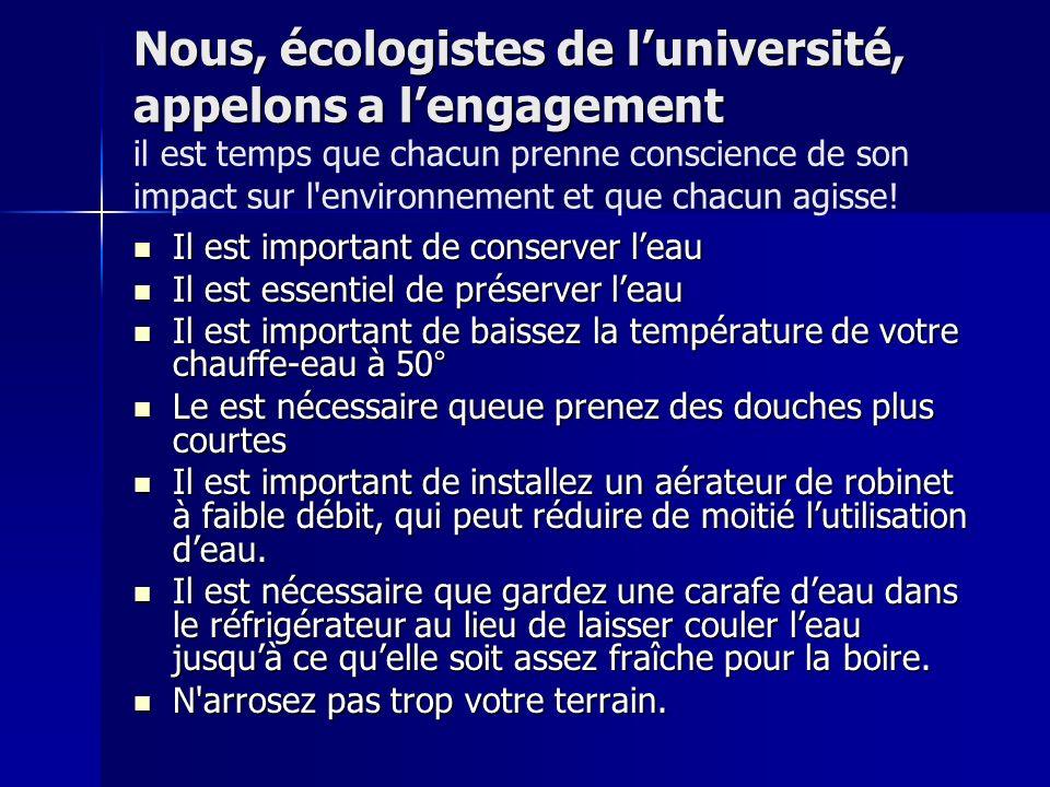 Nous, écologistes de luniversité, appelons a lengagement Nous, écologistes de luniversité, appelons a lengagement il est temps que chacun prenne consc