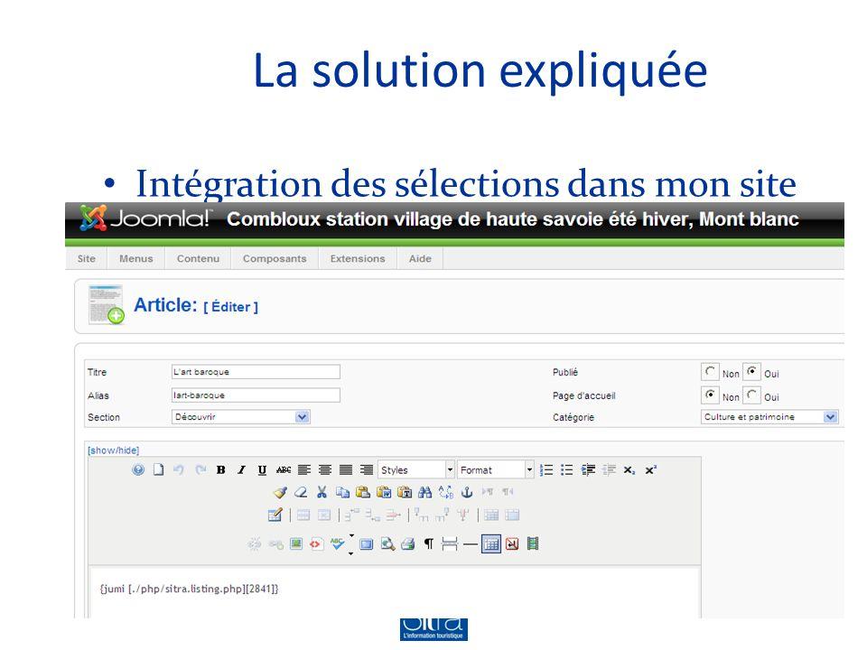 La solution expliquée Intégration des sélections dans mon site