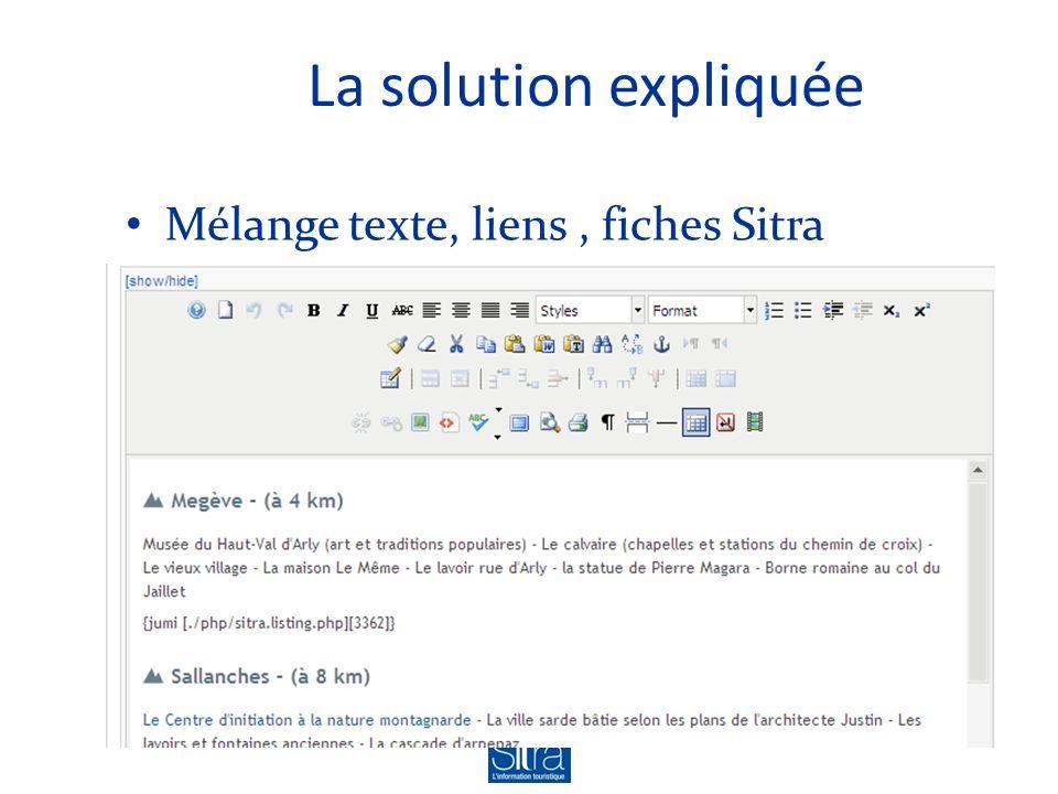 La solution expliquée Mélange texte, liens, fiches Sitra