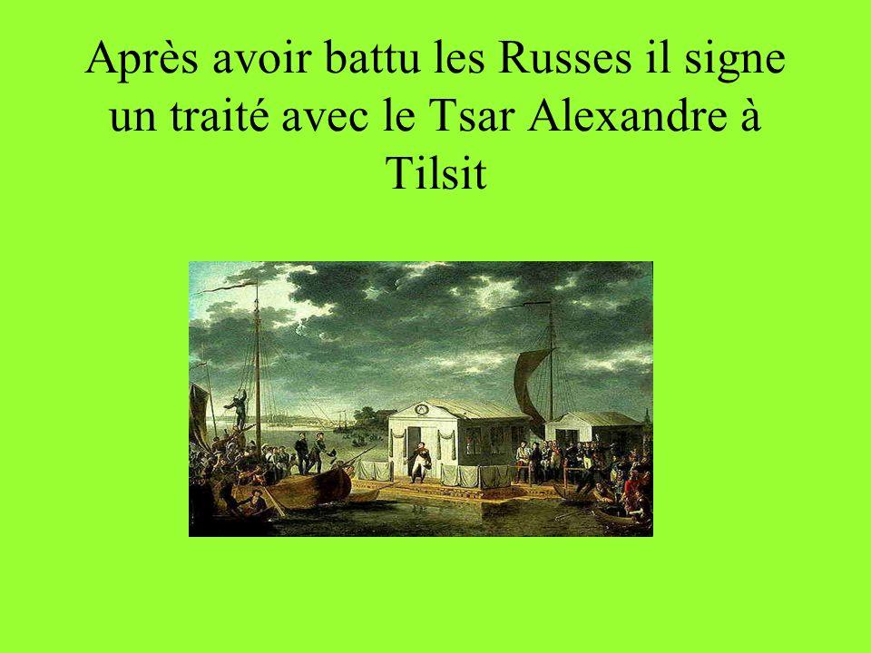 La victoire la plus célèbre était contre les Autrichiens et les Russes à Austerlitz en 1805