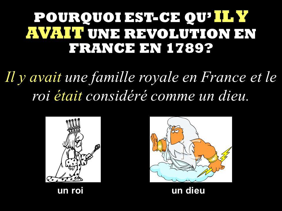 POURQUOI EST-CE QU IL Y AVAIT UNE REVOLUTION EN FRANCE EN 1789.