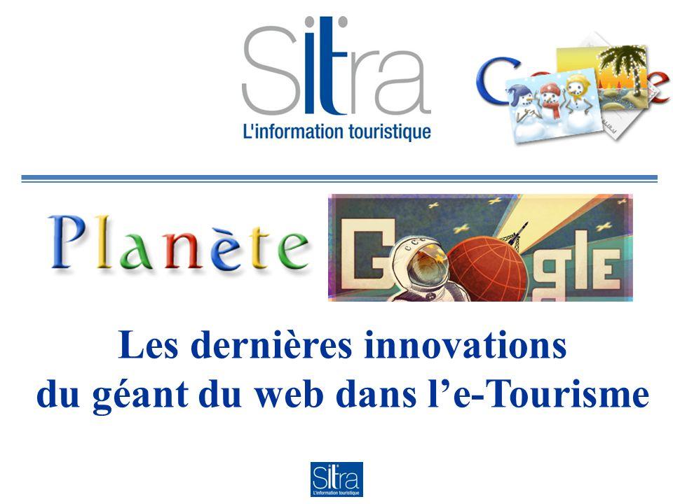 Les dernières innovations du géant du web dans le-Tourisme