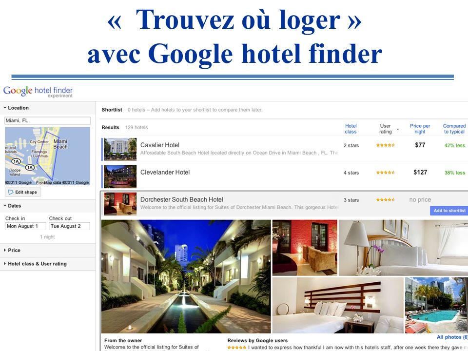« Trouvez où loger » avec Google hotel finder