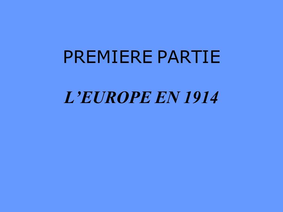 LEurope était très fragile en 1914 à cause de la concurrence industrielle entre la France, lAllemagne et la Grande Bretagne à cause de la situation des colonies à cause du Moyen-Orient avec la Turquie mais en particulier…………...