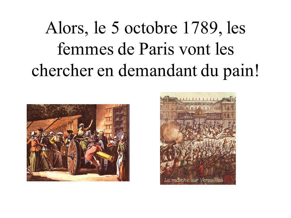 Les Parisiens sont mécontents que Louis et Marie-Antoinette restent à Versailles.