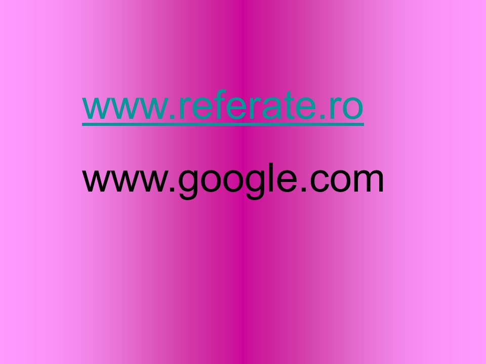www.referate.ro www.google.com