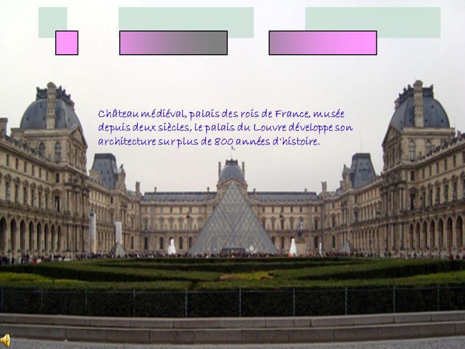 Château médiéval, palais des rois de France, musée depuis deux siècles, le palais du Louvre développe son architecture sur plus de 800 années d'histoi
