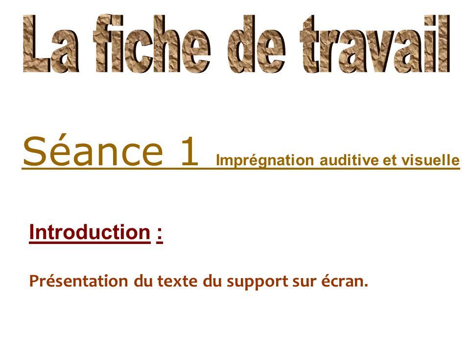 Introduction : Présentation du texte du support sur écran.