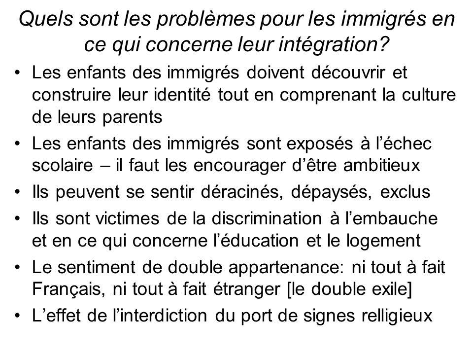 Quels sont les problèmes pour les immigrés en ce qui concerne leur intégration.