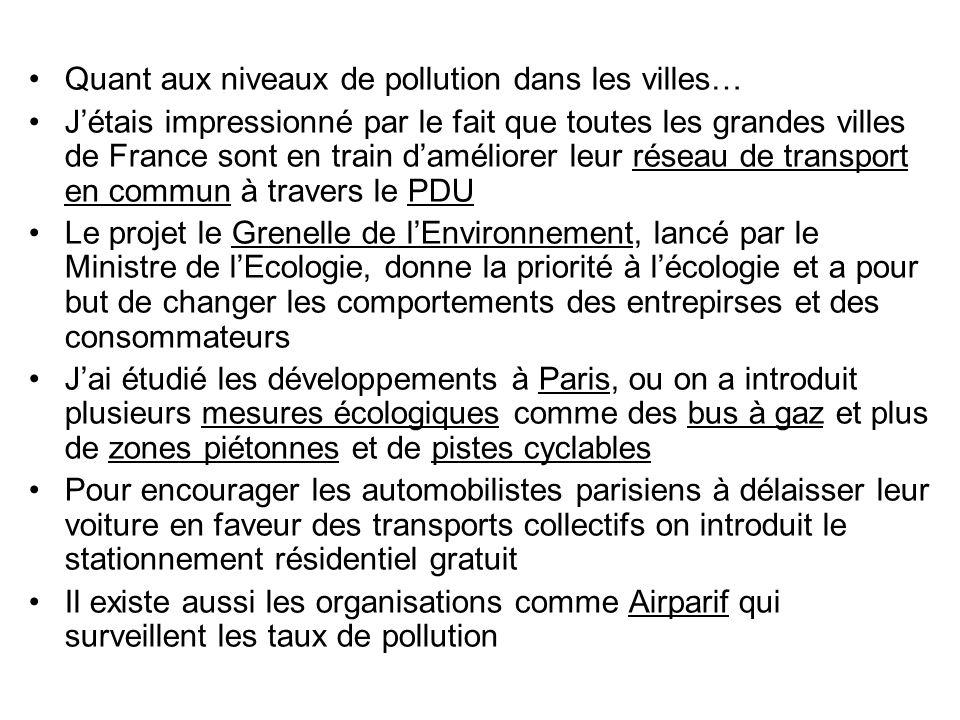 Jaccepte que la voiture fait partie de notre vie moderne mais il existe plein dalternatives quil est important de considérér: -Le covoiturage, qui devient de plus en plus populaire et qui est encouragé par les grandes entreprises -Laugmentation et lamélioration du système de transport public – il y a des villes comme Strasbourg qui sont un modèle à suivre -La construction des nouveaux tramways, comme le T3 a Paris, qui sont efficaces et plus propres, qui améliorent la mobilité urbaine -Lintroduction de plus de parking relais près des grandes villes -Le développement des systèmes de location de vélo, comme Vélo V et Vélib en France, qui a connu un succès énorme -En 2011, le gouvernement français a aussi introduit Autolib: 3000 voitures électriques sont disponible dans 1,000 stations