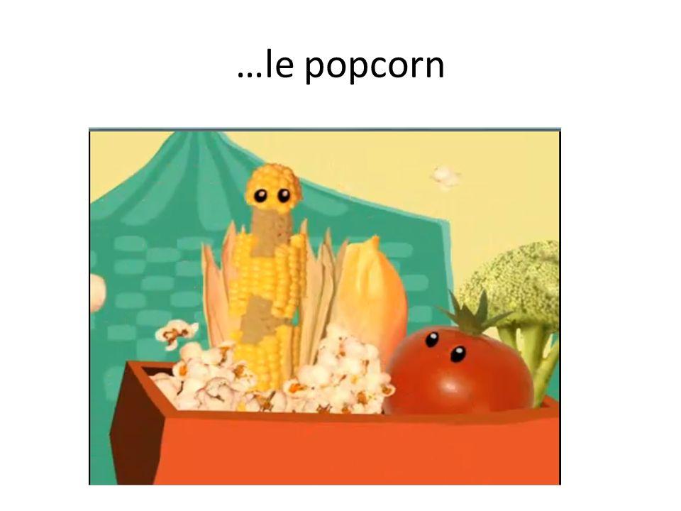…le popcorn