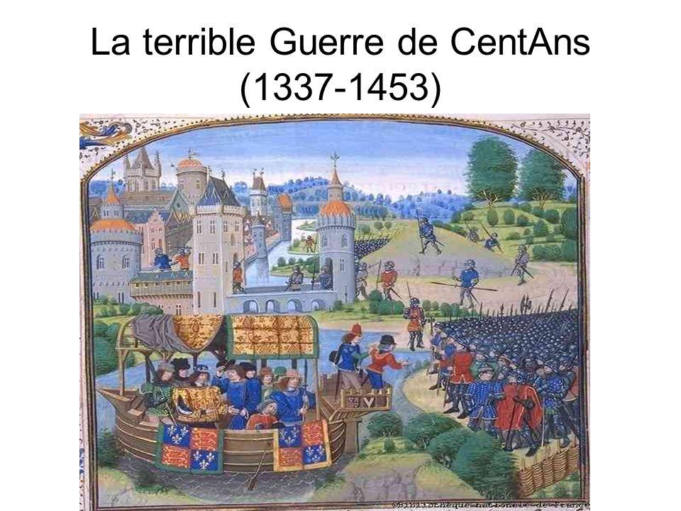 La terrible Guerre de CentAns (1337-1453)