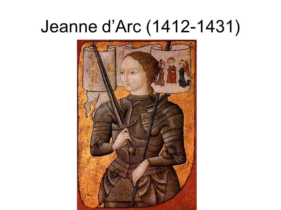 Jeanne dArc (1412-1431)