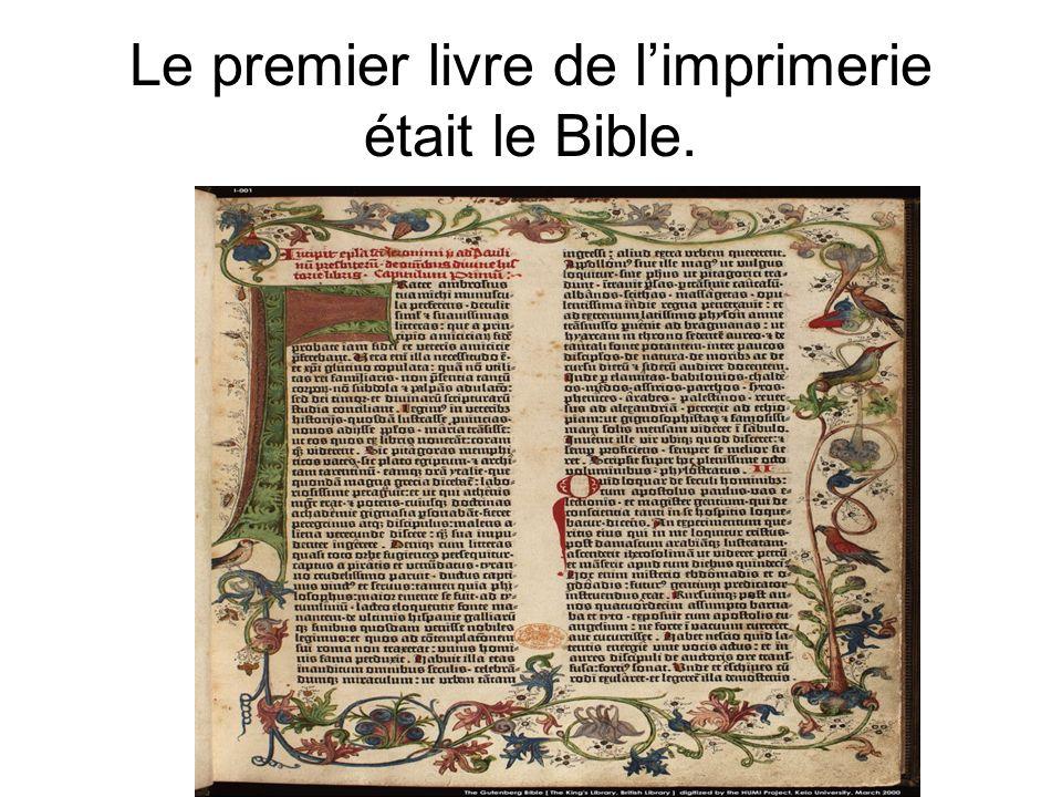 Le premier livre de limprimerie était le Bible.