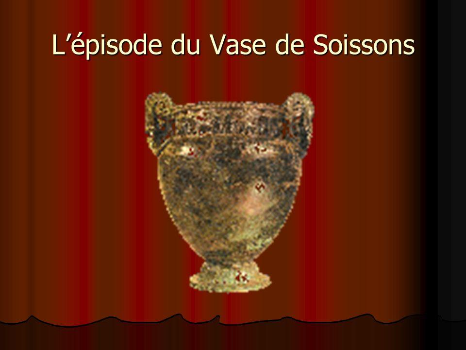 Lépisode du Vase de Soissons