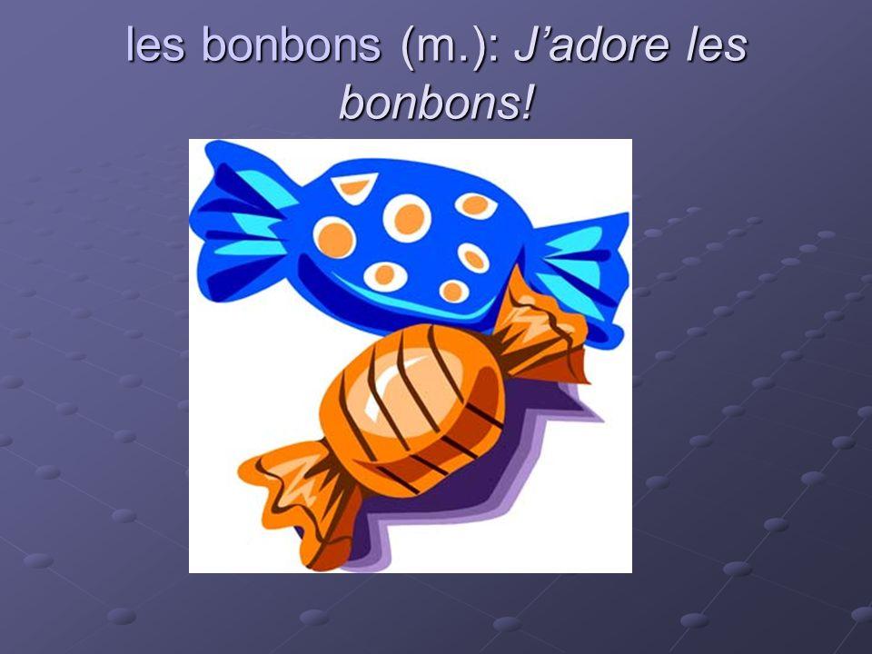 les bonbons (m.): Jadore les bonbons!