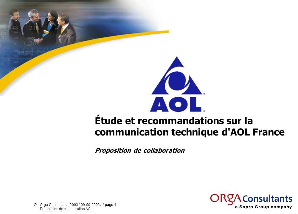 ©Orga Consultants, 2003 / 09-09-2003 / / page 32 Proposition de collaboration AOL Modalités de réalisation de la mission (4/4) Estimation financière Le tarif standard de cette mission forfaitaire est de 111 200 HT.