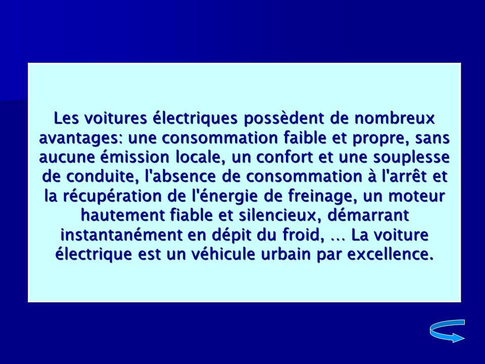 . Les voitures électriques possèdent de nombreux avantages: une consommation faible et propre, sans aucune émission locale, un confort et une soupless