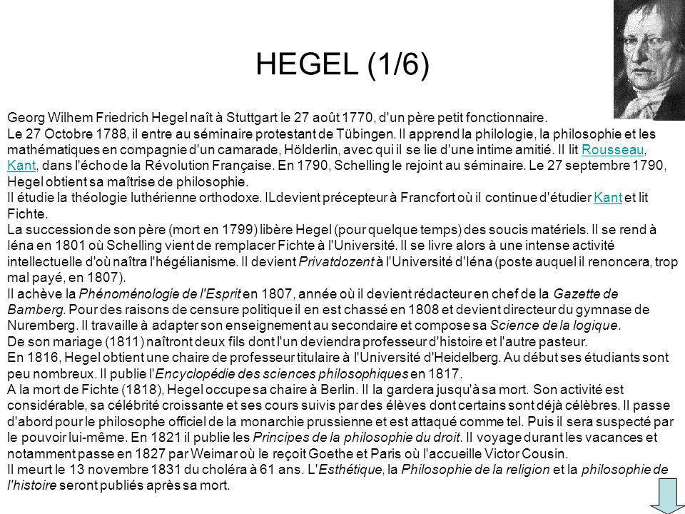 Georg Wilhem Friedrich Hegel naît à Stuttgart le 27 août 1770, d'un père petit fonctionnaire. Le 27 Octobre 1788, il entre au séminaire protestant de