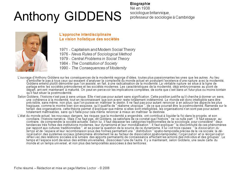 Anthony GIDDENS L'ouvrage d'Anthony Giddens sur les conséquences de la modernité regorge d'idées, toutes plus passionnantes les unes que les autres. A