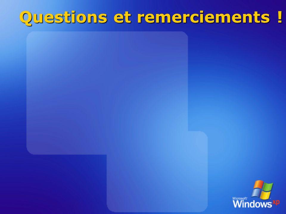 Questions et remerciements !