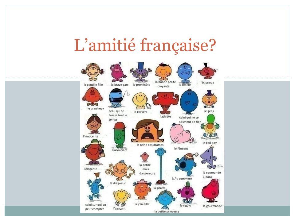 Lamitié française?