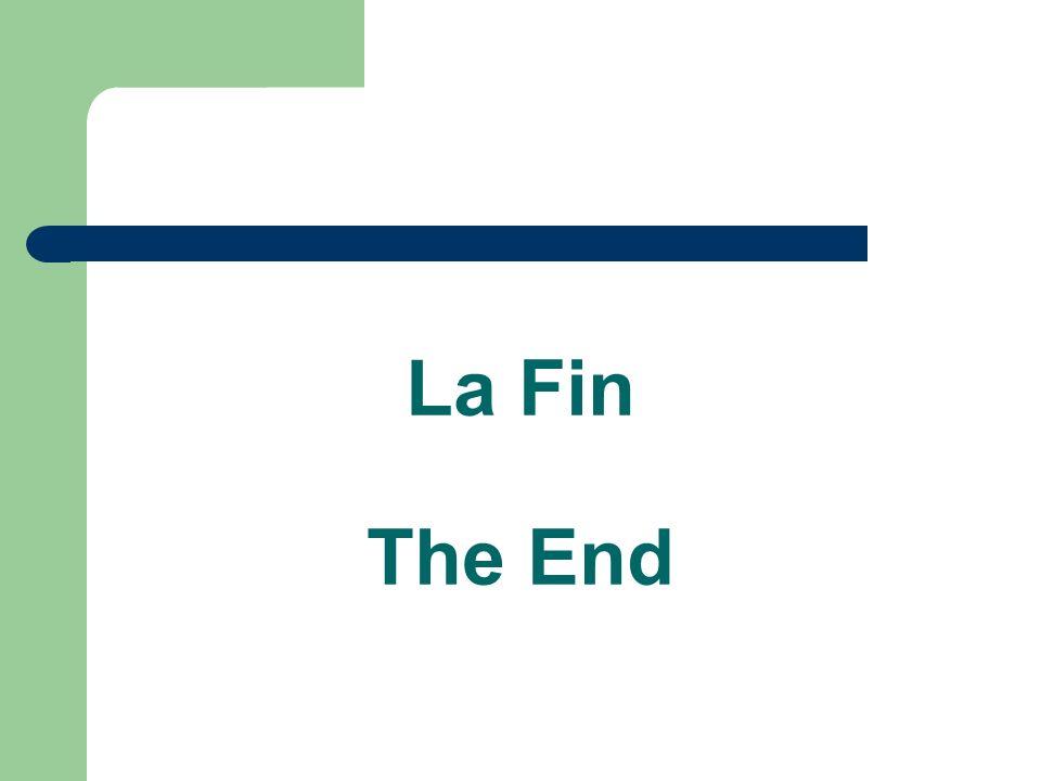 La Fin The End