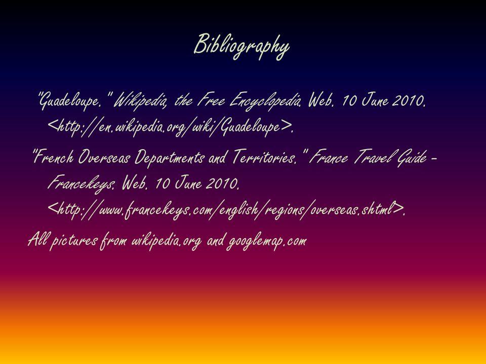 Bibliography Guadeloupe. Wikipedia, the Free Encyclopedia.
