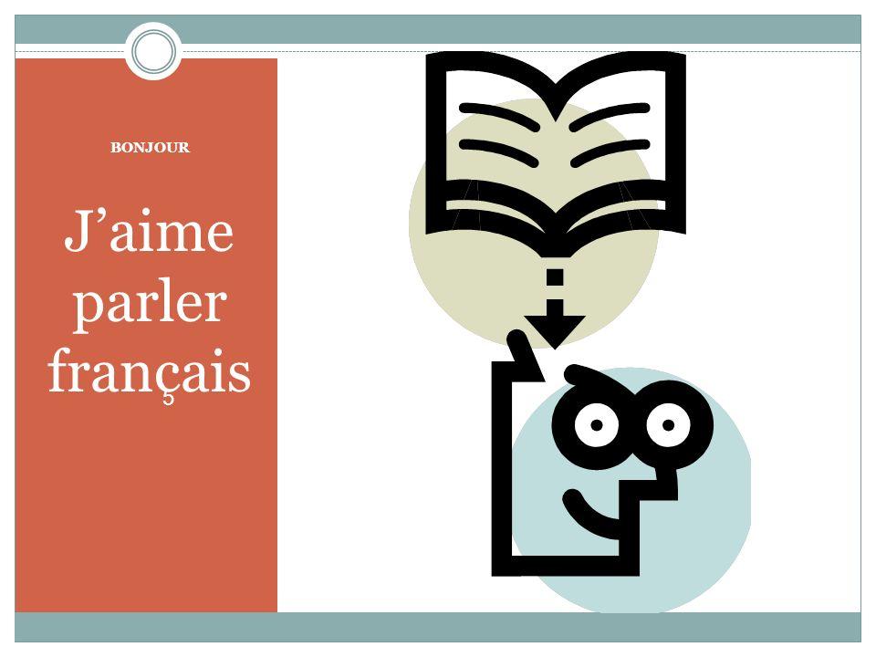 BONJOUR Jaime parler francais 5