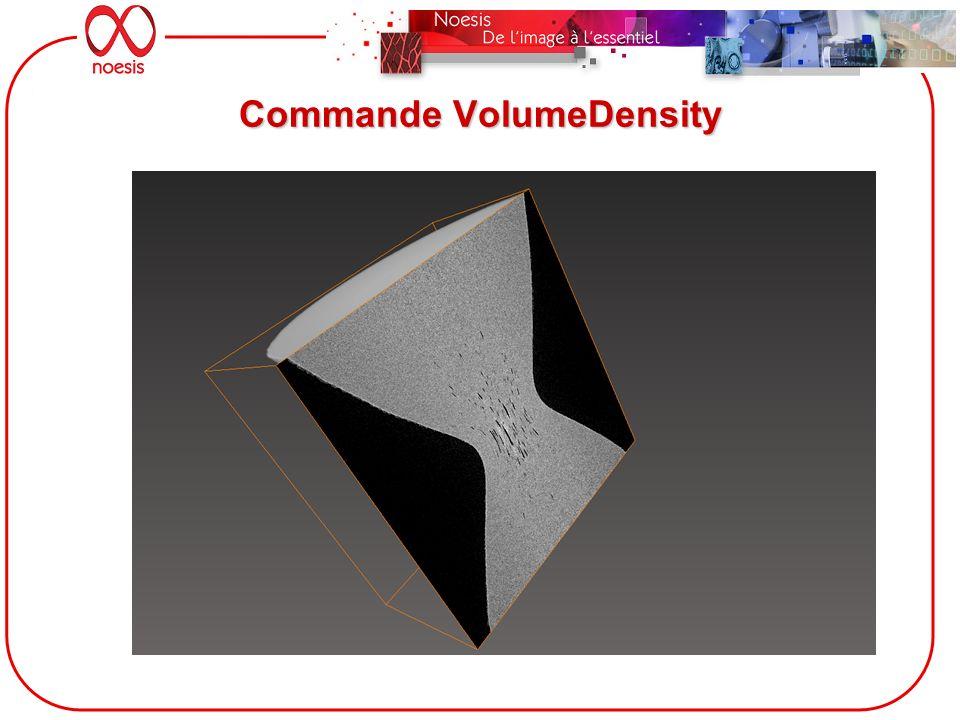 Commande VolumeDensity