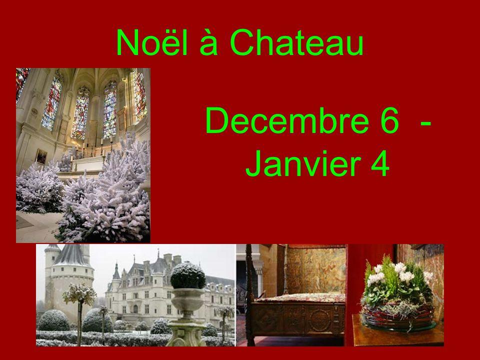 Noël à Chateau Decembre 6 - Janvier 4