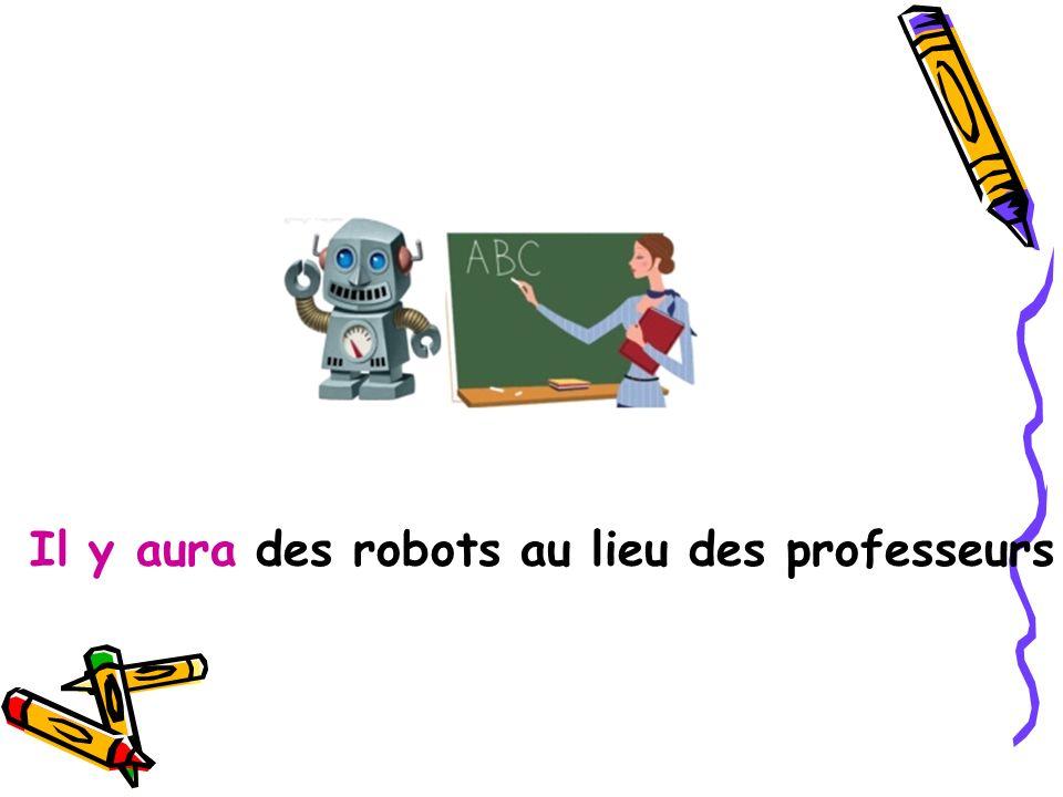 Il y aura des robots au lieu des professeurs