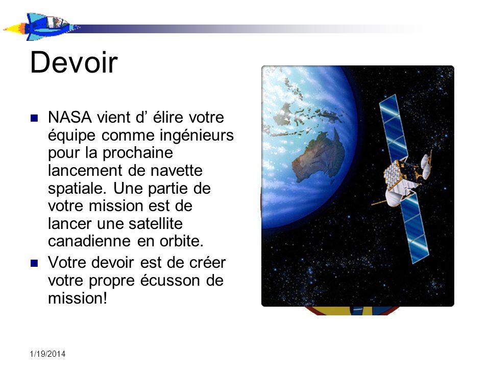 Devoir NASA vient d élire votre équipe comme ingénieurs pour la prochaine lancement de navette spatiale.