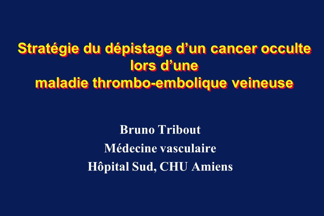 Dépistage extensif K lors TEV idiopathique : SOMIT (2) Dépistage extensif (réalisé dans délai 4 semaines après Dic VTE) Echographie ou scanner abdomino-pelvien FOGD, colonoscopie Hémocult, cytologie crachat Marqueurs tumoraux ( et ) : ACE, -FP, CA-125 Mammographie, frottis () Echographie prostatique, PSA () Batterie de tests chez 80 % patients (n= 99) : aucune complication Arrêt prématuré essai faute inclusion prévus : 1000 patients inclus : 201 Caractéristiques des patients : âge moyen : 66 13 ans thrombophilie (V Leiden, II G20210A) : 16% Piccioli A J Thromb Haemost 2004;2:884-889 Di Nisio M J Thromb Haemost 2005;3:2391-2396