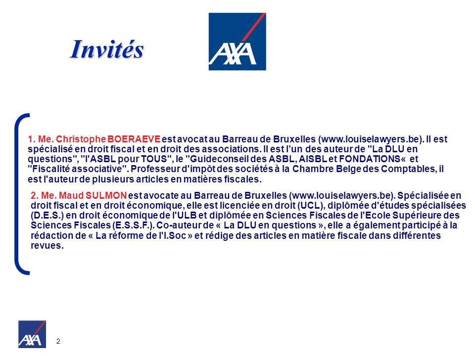 2 1. Me. Christophe BOERAEVE est avocat au Barreau de Bruxelles (www.louiselawyers.be). Il est spécialisé en droit fiscal et en droit des associations