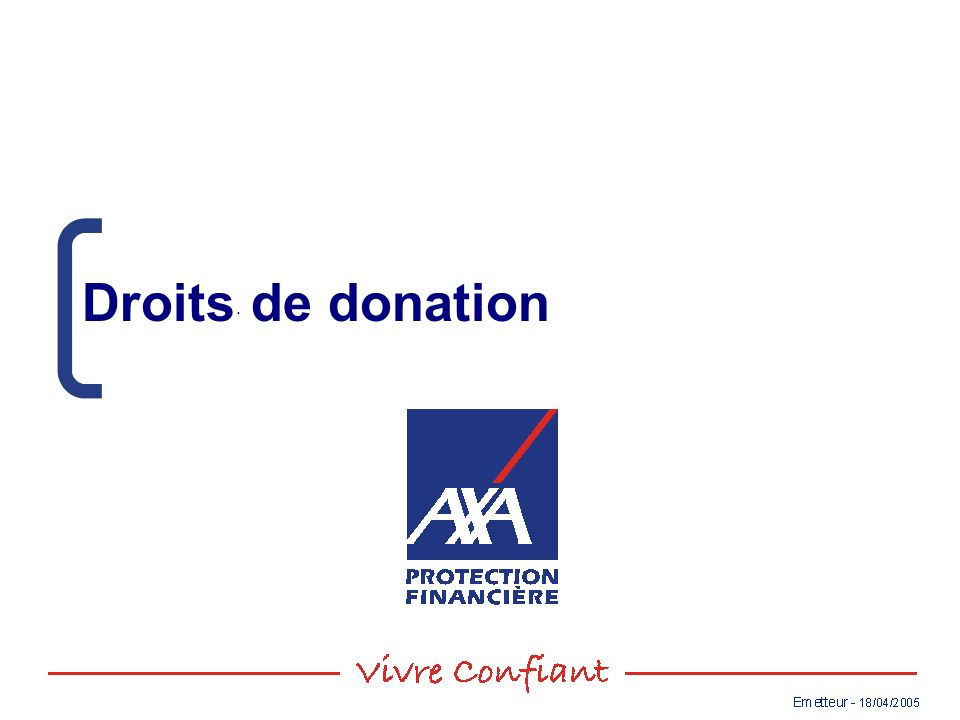 September 2004. Droits de donation