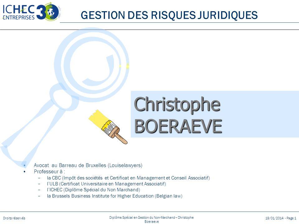 Droits réservés Diplôme Spécial en Gestion du Non-Marchand – Christophe Boeraeve 19/01/2014 - Page 1 Avocat au Barreau de Bruxelles (Louiselawyers) Pr