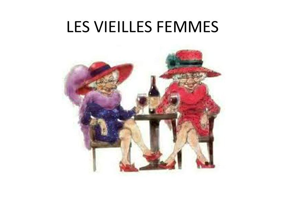 LES VIEILLES FEMMES