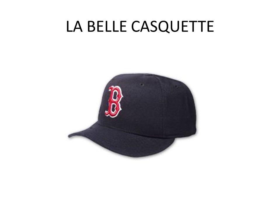 LA BELLE CASQUETTE