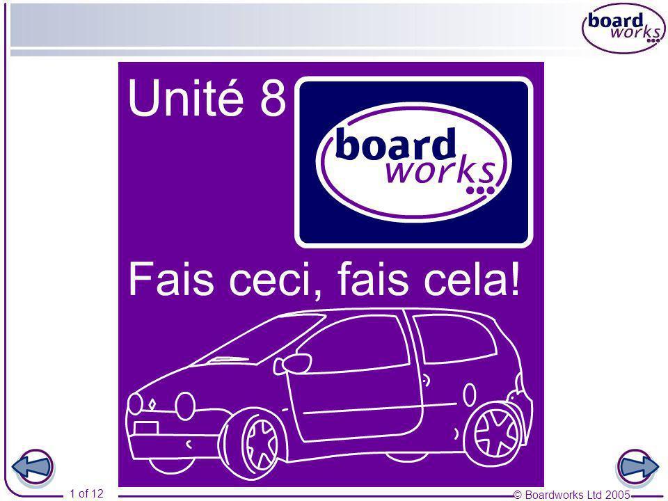 © Boardworks Ltd 2005 12 of 12 Une visite guidée 5 Imagine que tu es un guide.