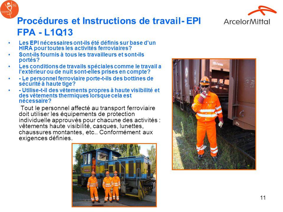 11 Procédures et Instructions de travail- EPI FPA - L1Q13 Les EPI nécessaires ont-ils été définis sur base d'un HIRA pour toutes les activités ferrovi