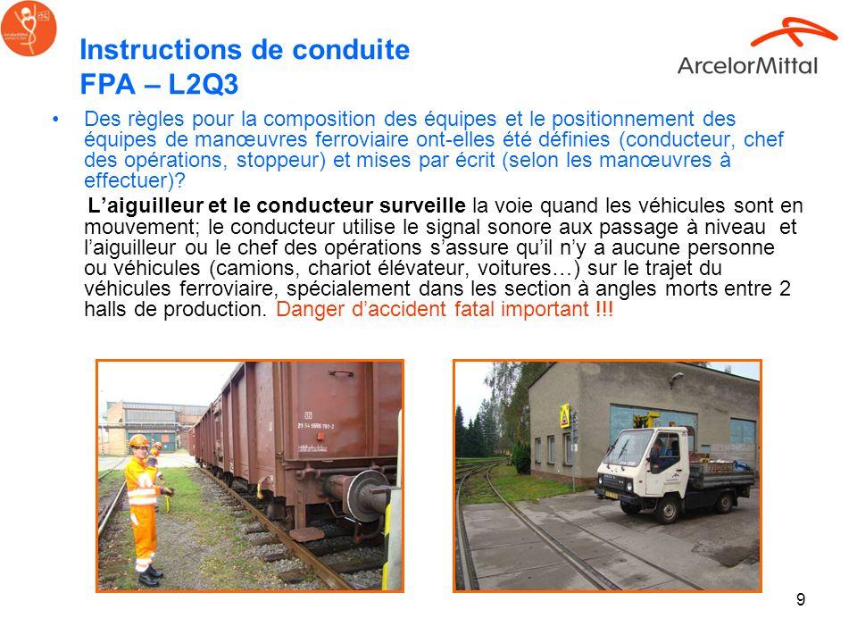 9 Instructions de conduite FPA – L2Q3 Des règles pour la composition des équipes et le positionnement des équipes de manœuvres ferroviaire ont-elles é