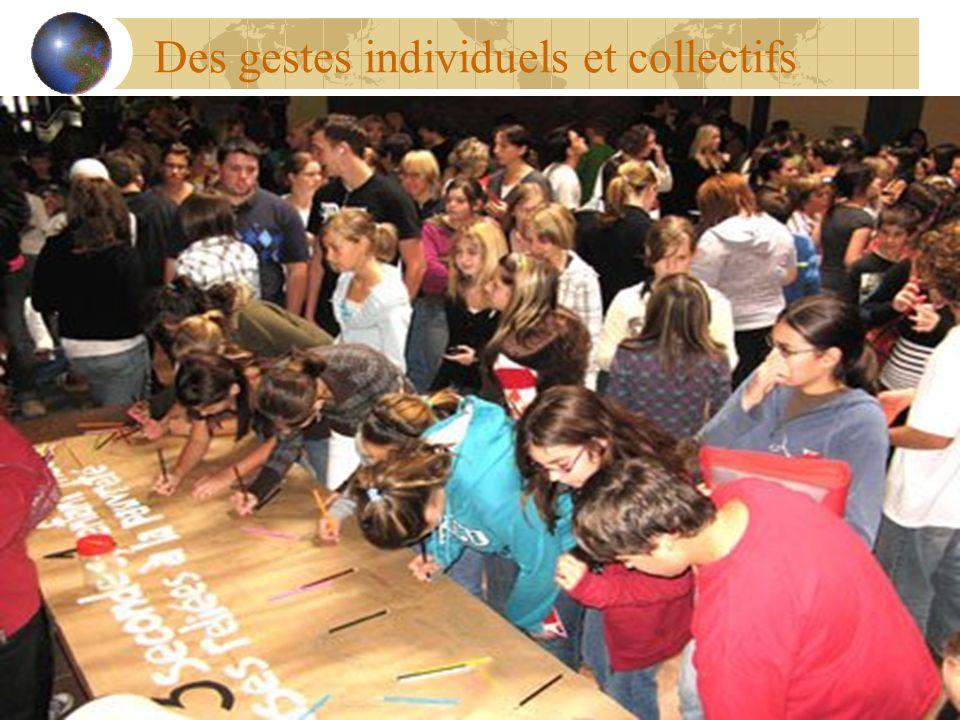 Des gestes individuels et collectifs